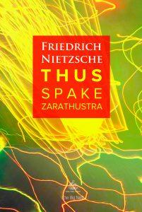 Friedrich Nietzsche Zarathustra