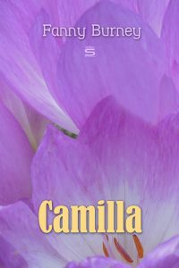 Camilla: A Picture of Youth by Fanny Burney